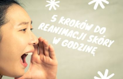 5-krokow-do-reanimacji-skory-miss-eco